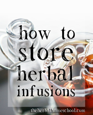 storing infusions